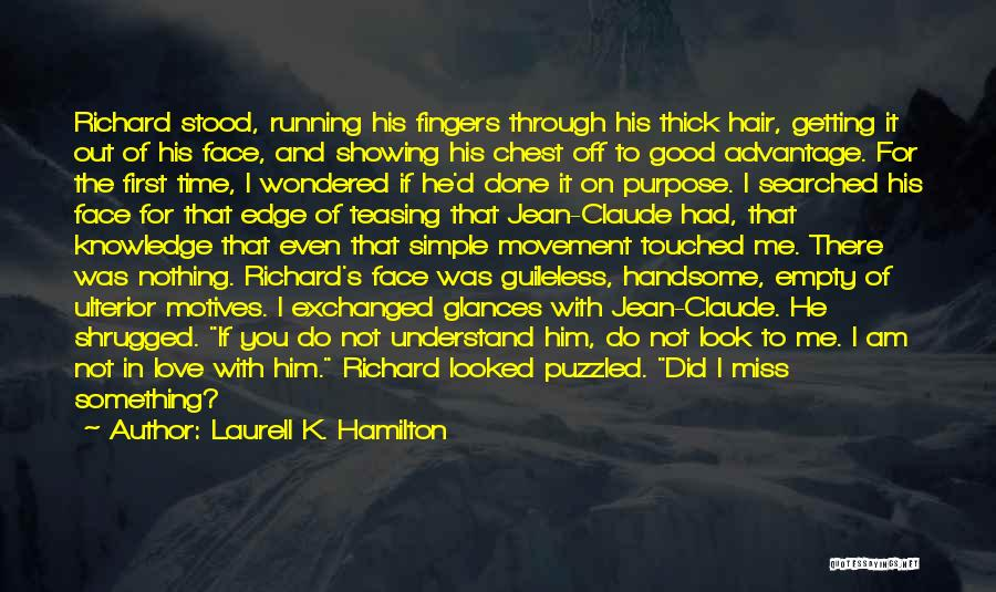 Did I Miss Something Quotes By Laurell K. Hamilton