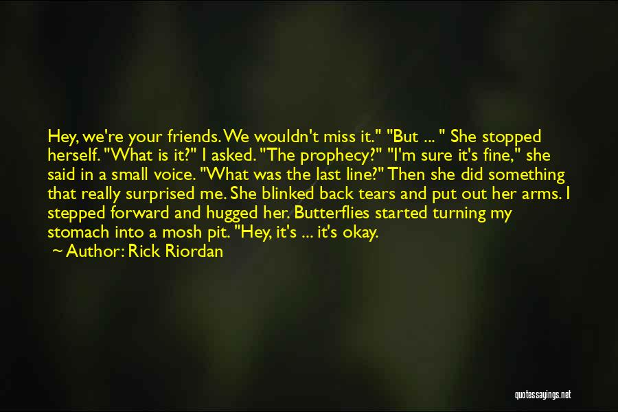 Did I Miss Something Quotes By Rick Riordan
