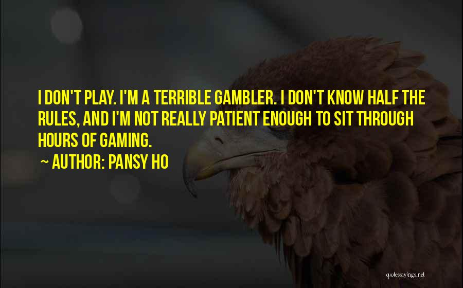 Did You Know Gaming Quotes By Pansy Ho