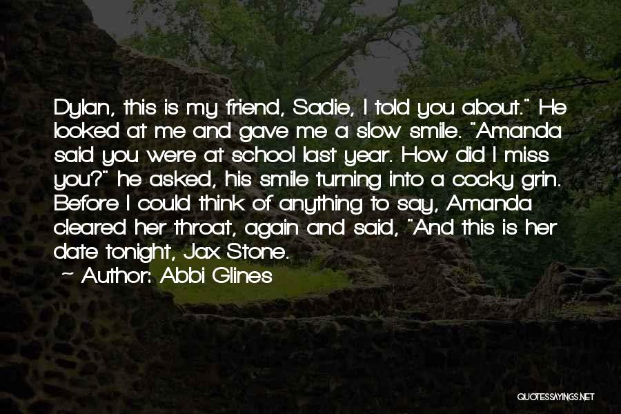 Did You Miss Me Quotes By Abbi Glines