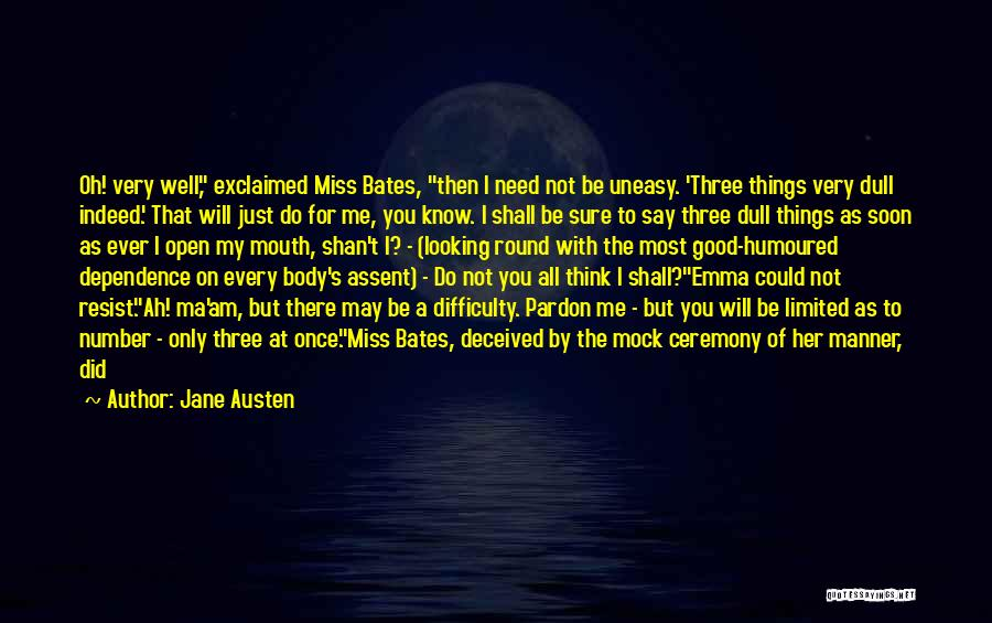 Did You Miss Me Quotes By Jane Austen