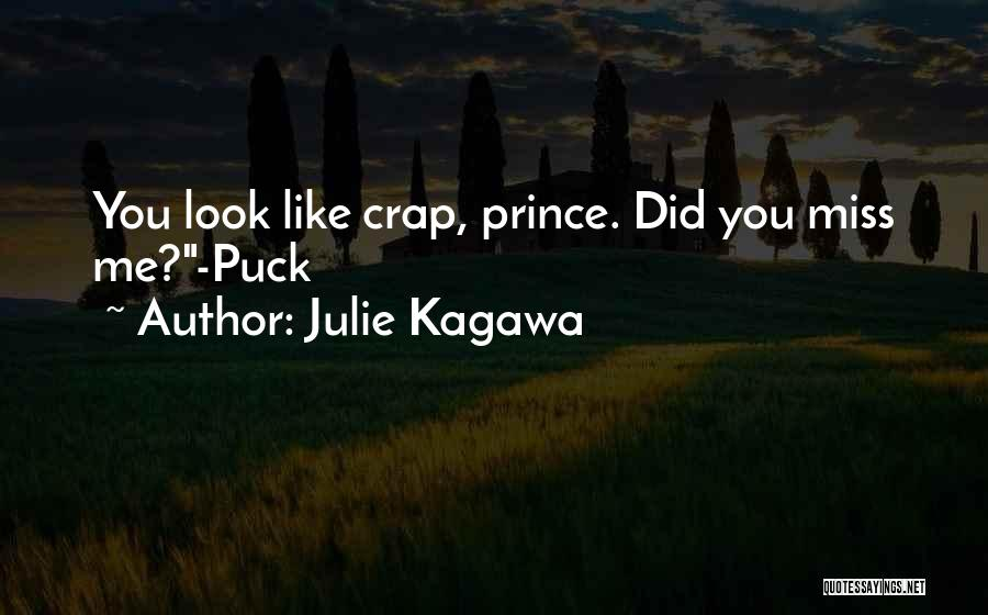 Did You Miss Me Quotes By Julie Kagawa