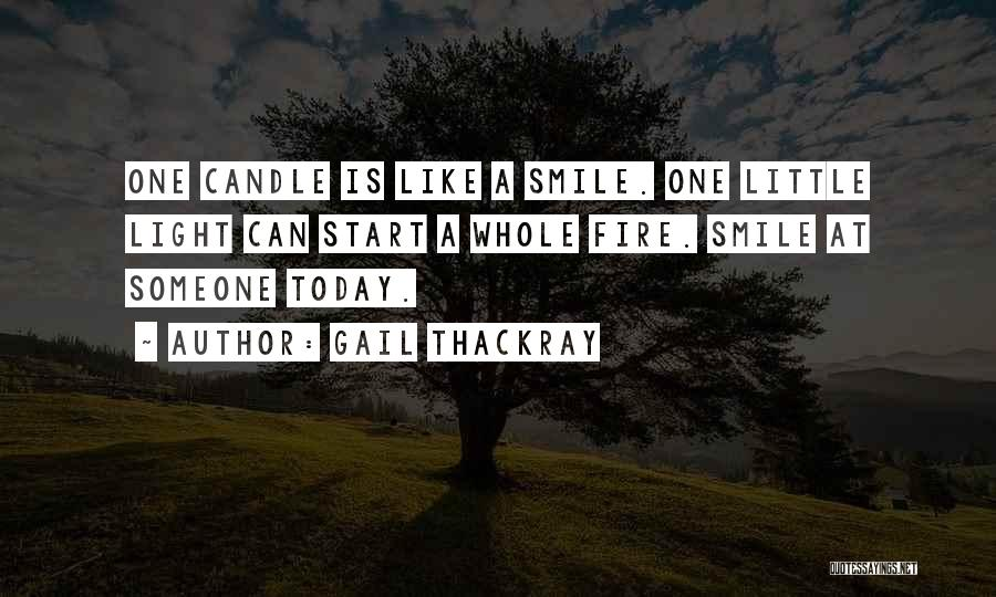 Did You Smile Today Quotes By Gail Thackray