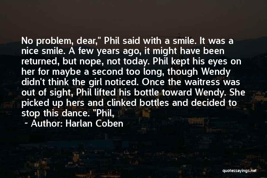 Did You Smile Today Quotes By Harlan Coben