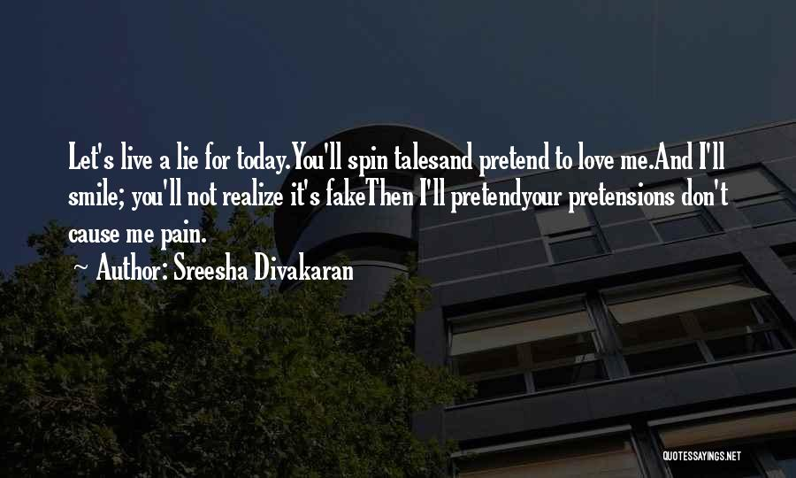 Did You Smile Today Quotes By Sreesha Divakaran