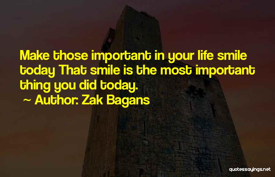 Did You Smile Today Quotes By Zak Bagans