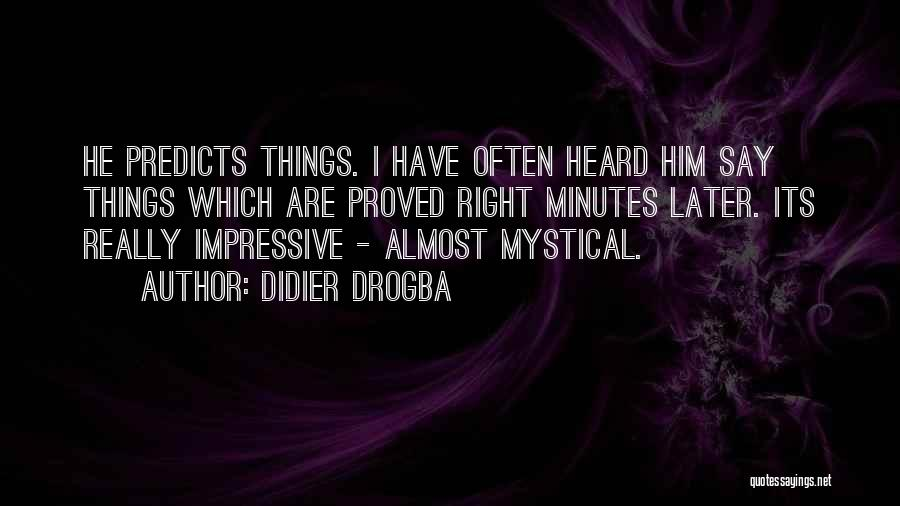 Didier Drogba Quotes 1055588