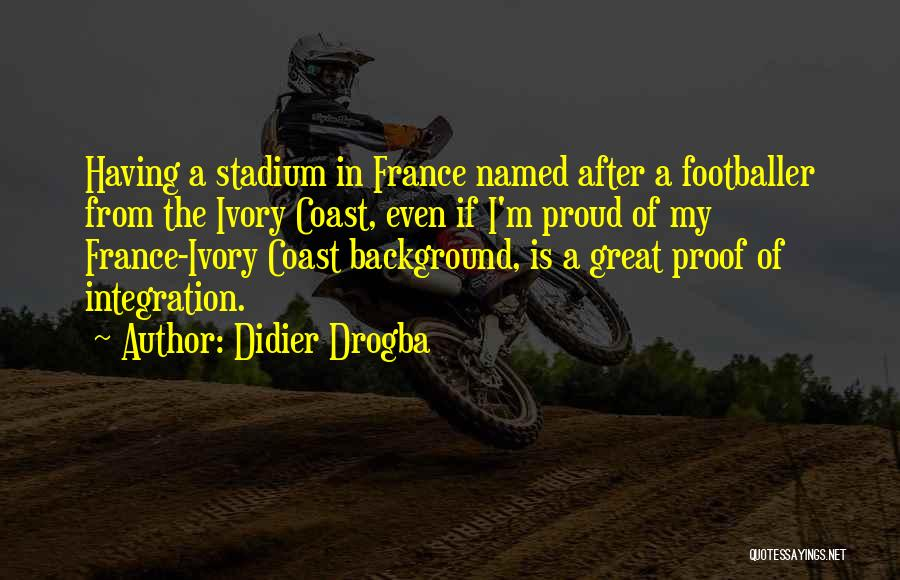 Didier Drogba Quotes 1065529