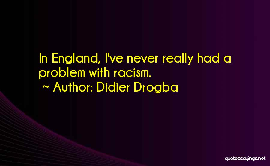 Didier Drogba Quotes 1707195