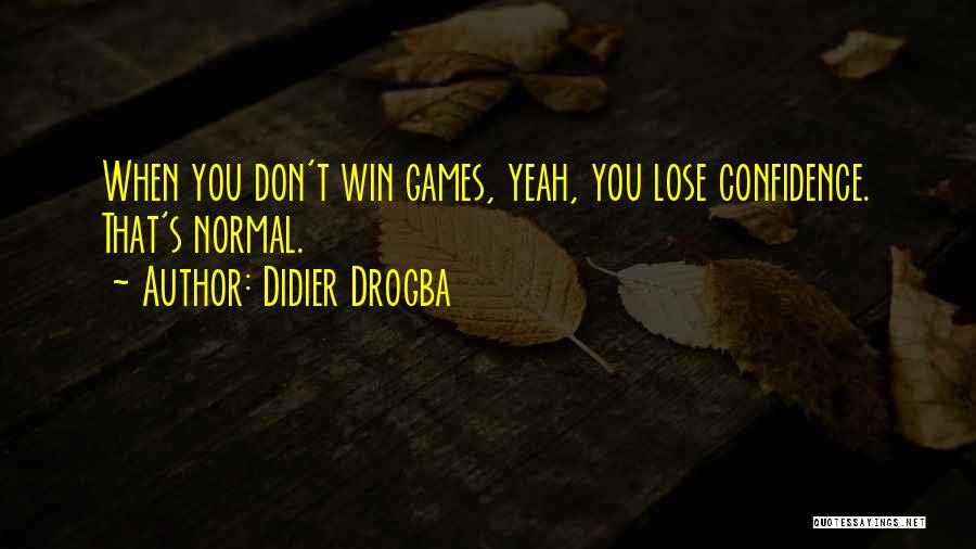 Didier Drogba Quotes 1743535