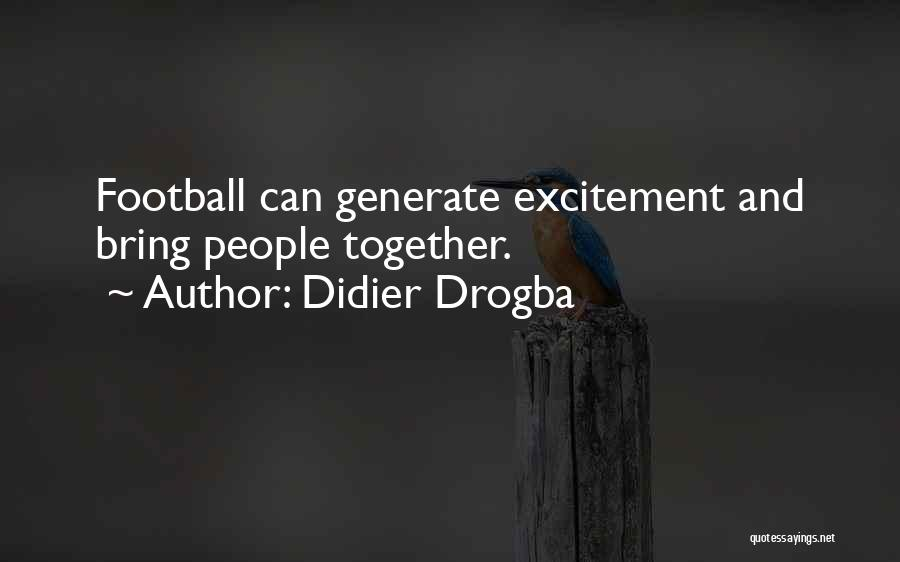 Didier Drogba Quotes 2027724