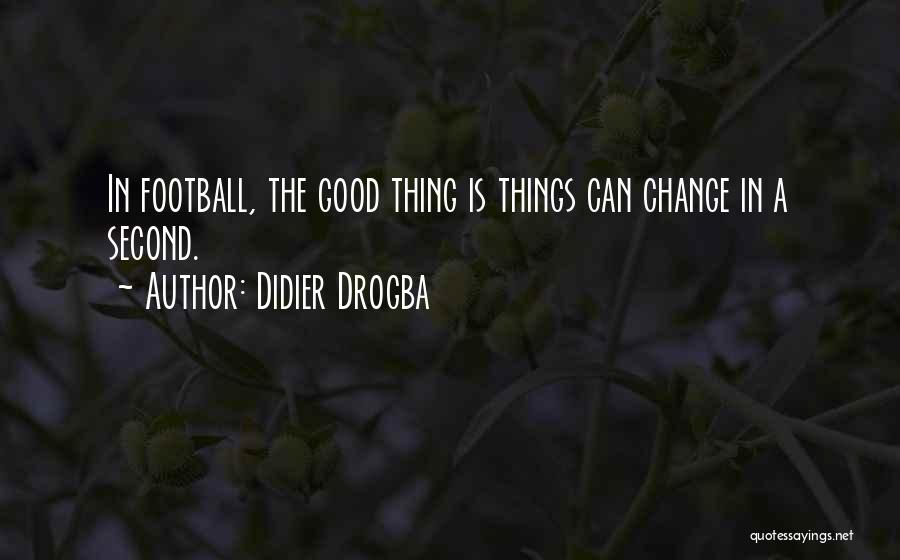 Didier Drogba Quotes 2237262