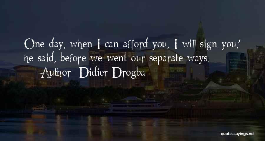 Didier Drogba Quotes 485464