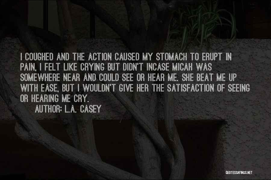 Didn't Give Up Quotes By L.A. Casey