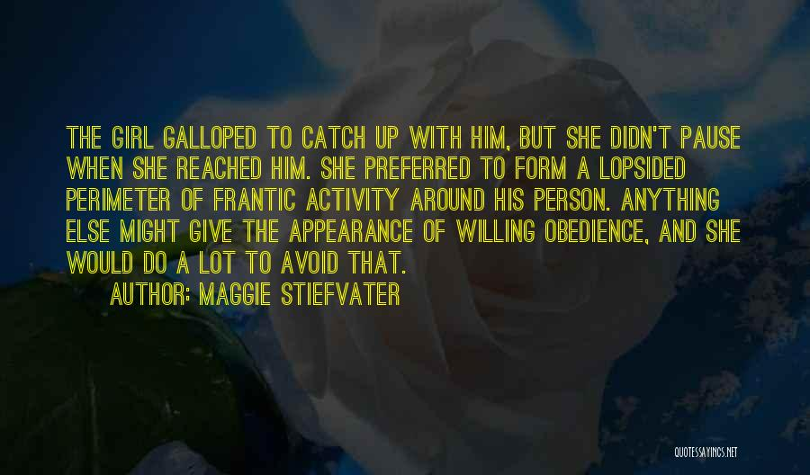 Didn't Give Up Quotes By Maggie Stiefvater