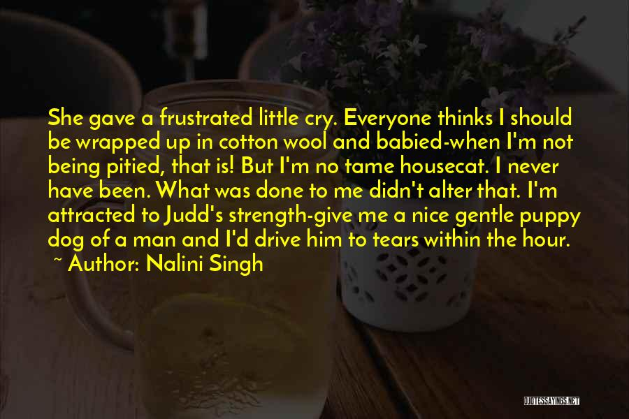 Didn't Give Up Quotes By Nalini Singh