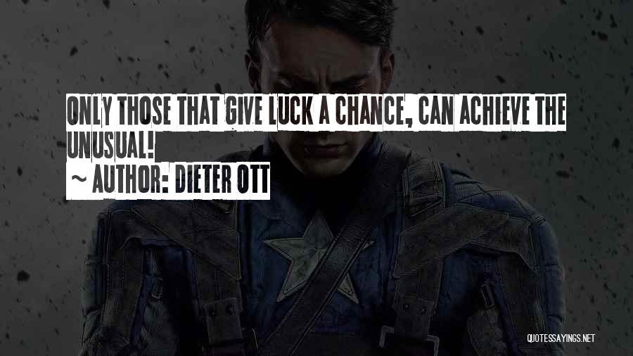 Dieter Ott Quotes 1377653