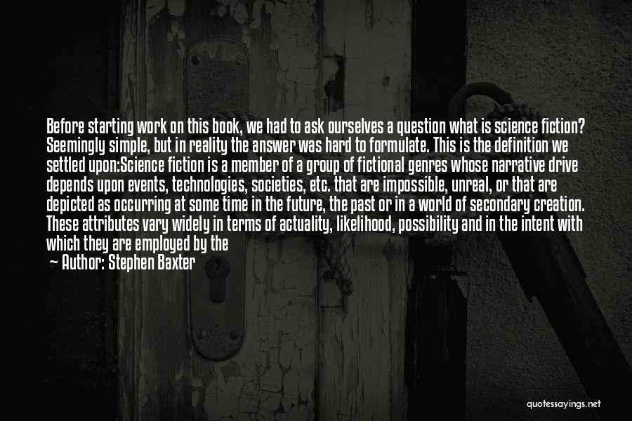 Difference Between Fantasy And Reality Quotes By Stephen Baxter