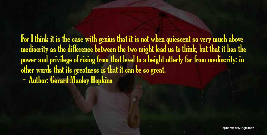 Difference In Height Quotes By Gerard Manley Hopkins