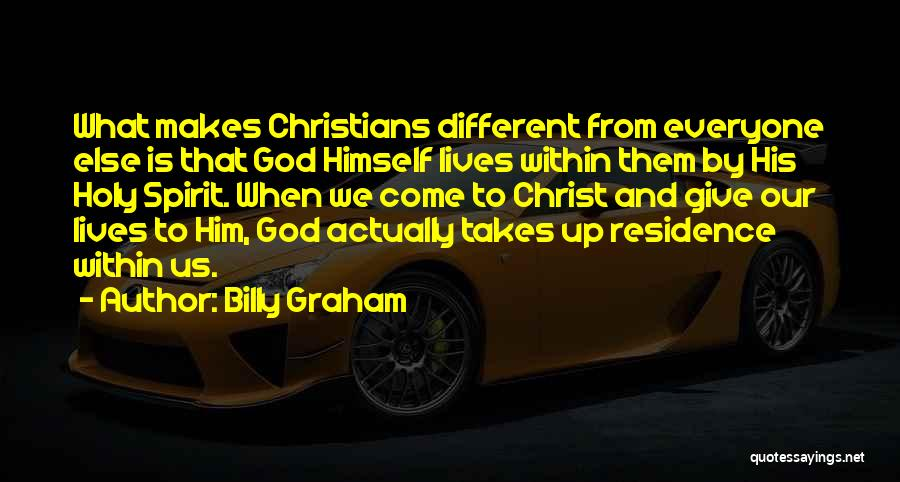 Different From Everyone Quotes By Billy Graham