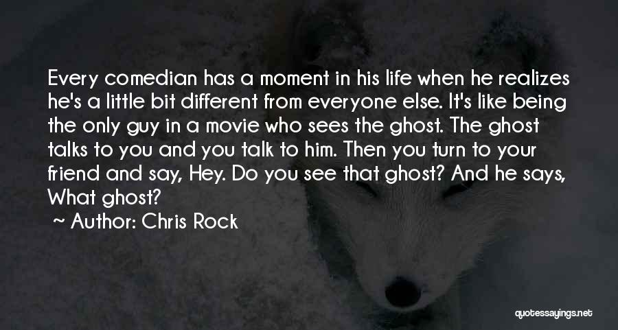 Different From Everyone Quotes By Chris Rock