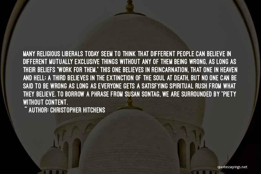 Different From Everyone Quotes By Christopher Hitchens