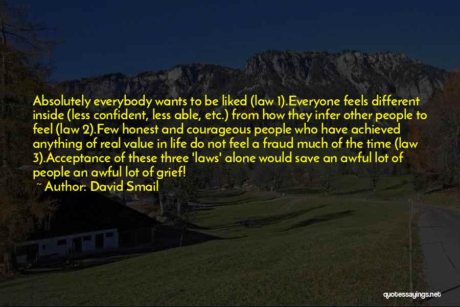 Different From Everyone Quotes By David Smail