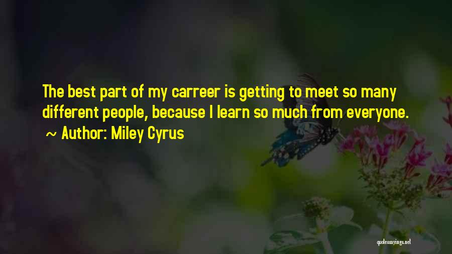 Different From Everyone Quotes By Miley Cyrus