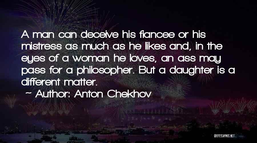 Different Likes Quotes By Anton Chekhov