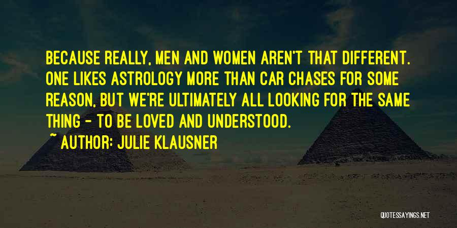 Different Likes Quotes By Julie Klausner