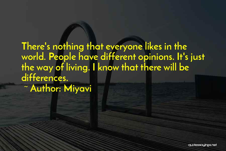Different Likes Quotes By Miyavi