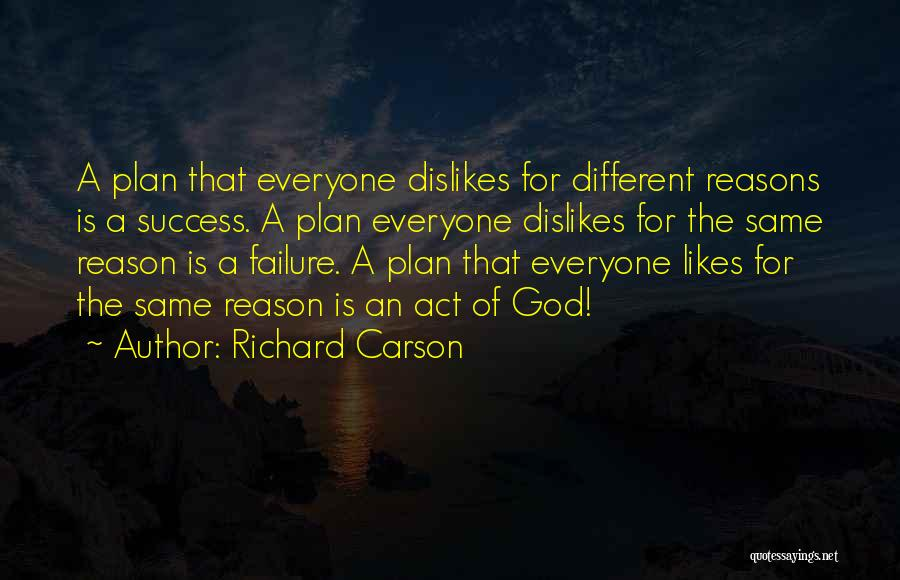Different Likes Quotes By Richard Carson
