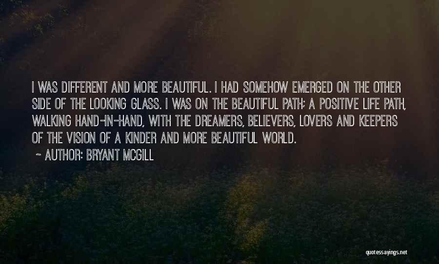 Different Lovers Quotes By Bryant McGill