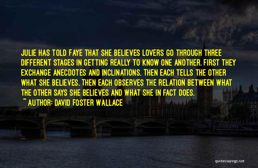 Different Lovers Quotes By David Foster Wallace