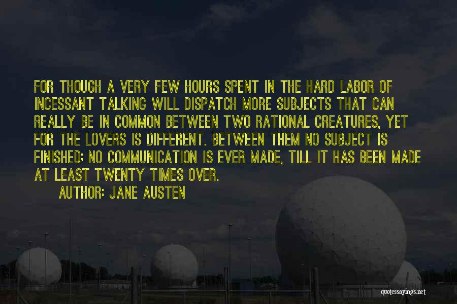 Different Lovers Quotes By Jane Austen