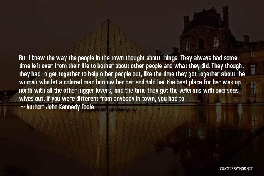 Different Lovers Quotes By John Kennedy Toole