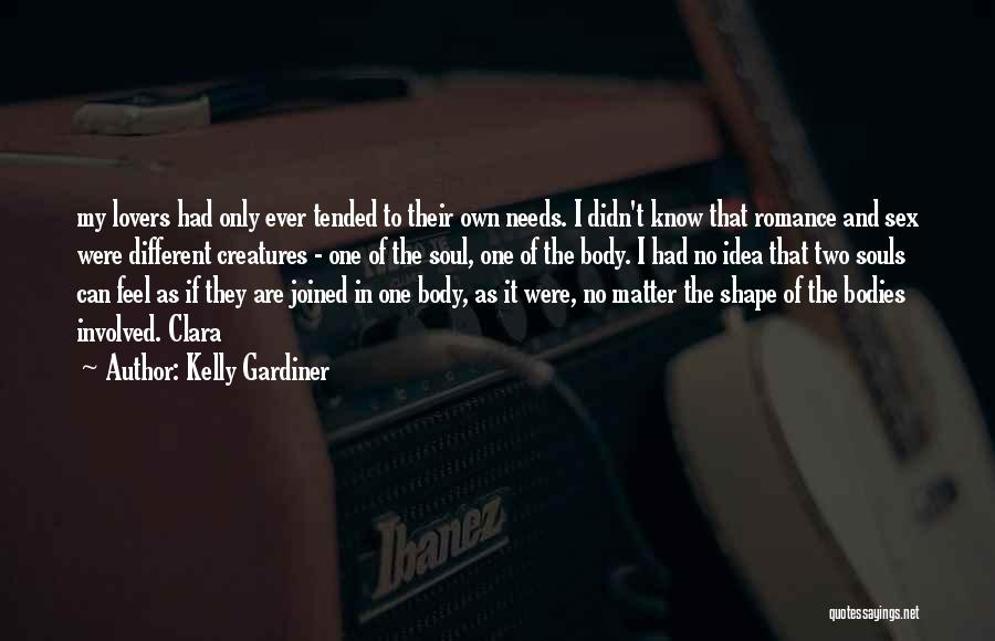 Different Lovers Quotes By Kelly Gardiner