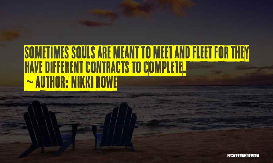 Different Lovers Quotes By Nikki Rowe