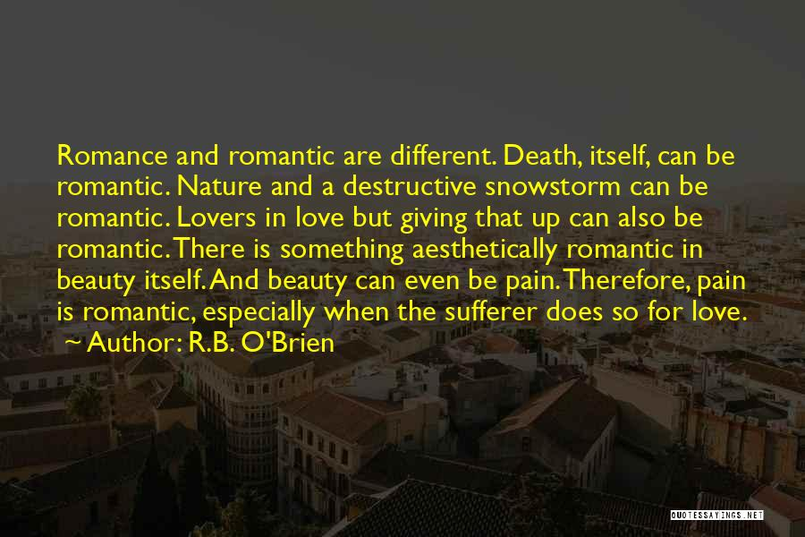 Different Lovers Quotes By R.B. O'Brien