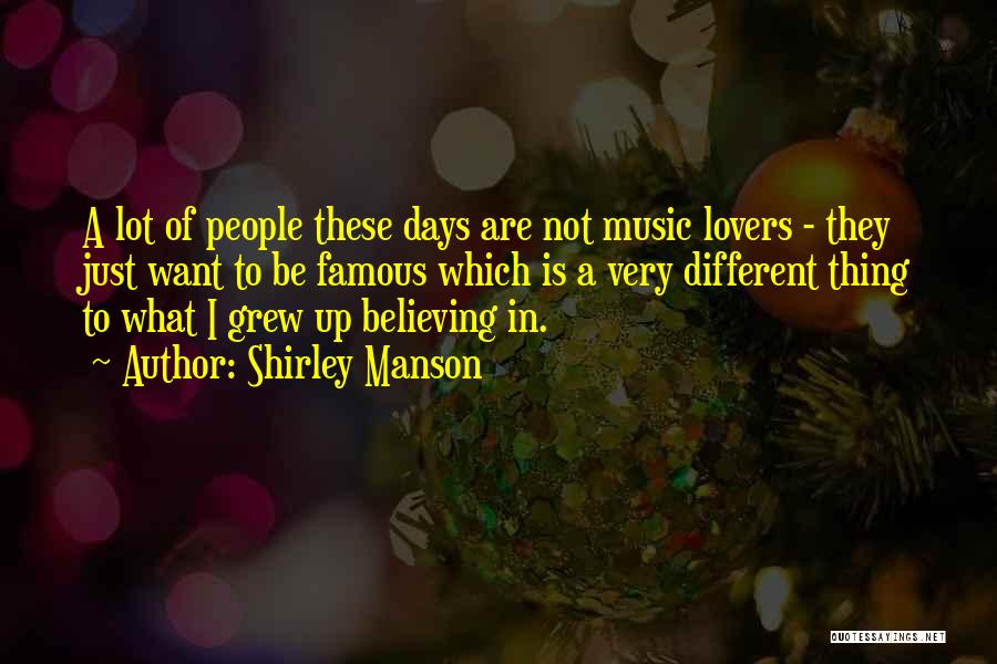 Different Lovers Quotes By Shirley Manson