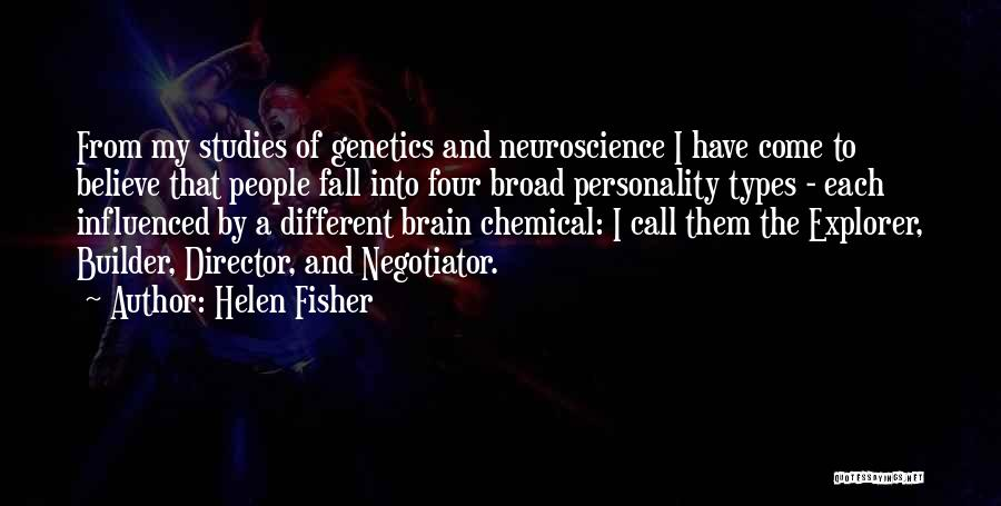 Different Personality Types Quotes By Helen Fisher