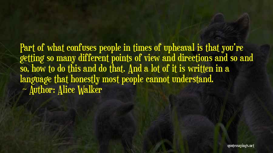 Different Points Of View Quotes By Alice Walker