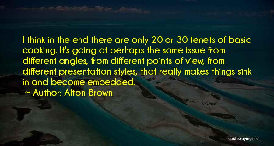 Different Points Of View Quotes By Alton Brown