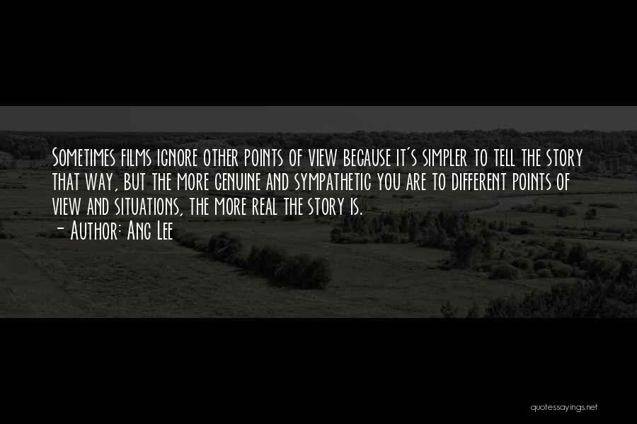 Different Points Of View Quotes By Ang Lee