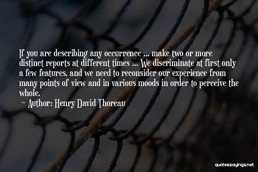 Different Points Of View Quotes By Henry David Thoreau