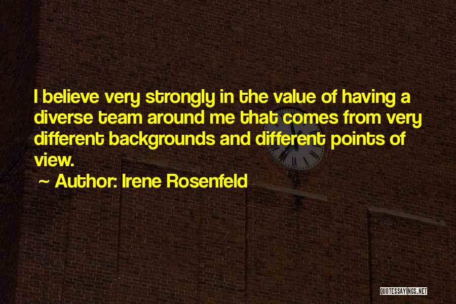 Different Points Of View Quotes By Irene Rosenfeld