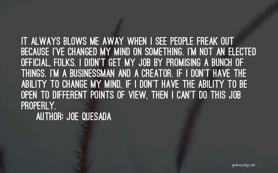 Different Points Of View Quotes By Joe Quesada