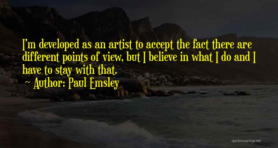 Different Points Of View Quotes By Paul Emsley