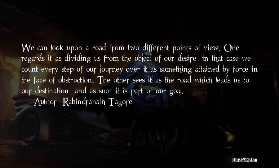 Different Points Of View Quotes By Rabindranath Tagore