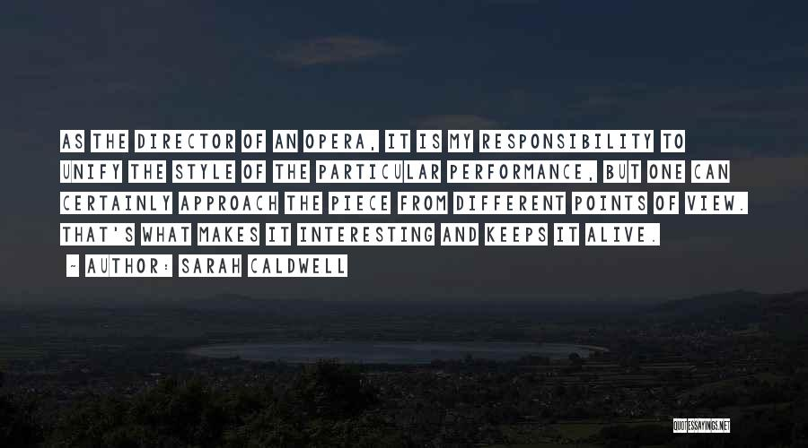 Different Points Of View Quotes By Sarah Caldwell